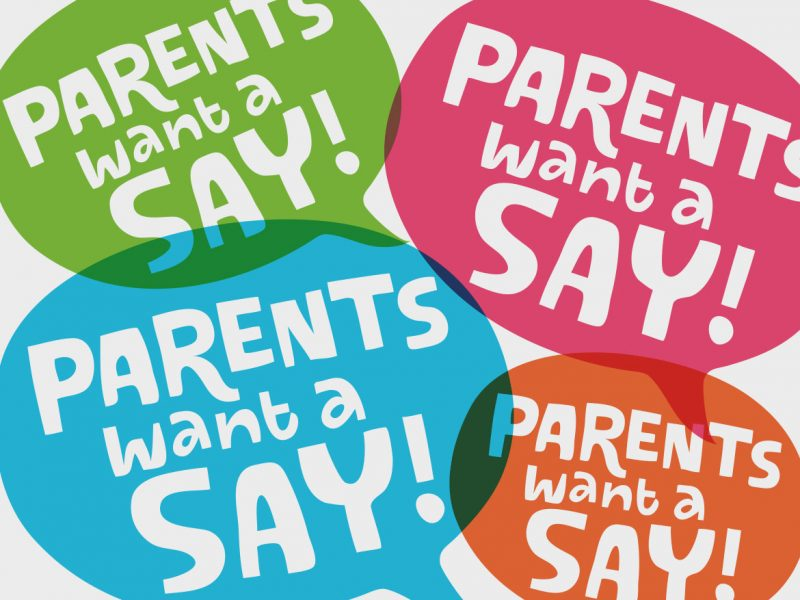 Parent Want A Say Campaign